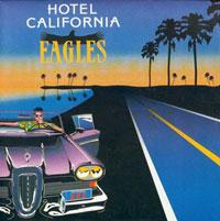 Pochette du fameux 33 tours époque 70, Hôtel California des Eagles